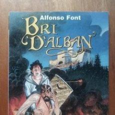 Cómics: BRI D'ALBAN, ALFONSO FONT, NORMA EDITORIAL, 1997. Lote 148108774