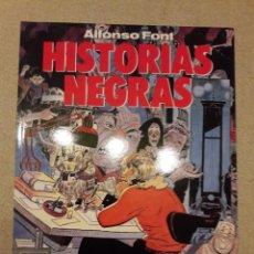 Cómics: HISTORIAS NEGRAS, ALFONSO FONT (COL. EL MURO Nº 1). Lote 148178630