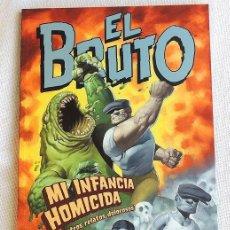 Cómics: EL BRUTO - MI INFANCIA HOMICIDA - NORMA - ERIC POWELL. Lote 148798094