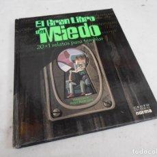 Cómics: EL GRAN LIBRO DEL MIEDO 20 + 1 RELATOS PARA TEMBLAR. Lote 148801514
