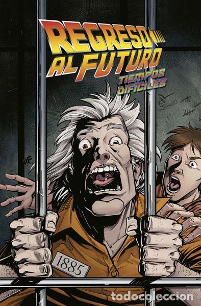 CÓMICS. REGRESO AL FUTURO 5. TIEMPOS DIFÍCILES - JOHN BARBER/BOB GALE/FERREIRA (CARTONÉ) (Tebeos y Comics - Norma - Comic USA)