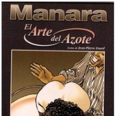 Cómics: EL ARTE DEL AZOTE COL. MANARA COLOR Nº 13 - NORMA - IMPECABLE. Lote 151542974