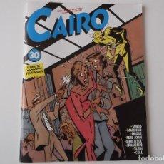Cómics: CAIRO Nº 30. 1984. 84 PAGINAS. IMPECABLEMENTE NUEVA. Lote 152270474
