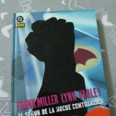 Cómics: BATMAN FRANK MILLER EL SEÑOR DE LA NOCHE CONTRAATACA NORMA EDITORIAL. Lote 154275001