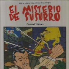 Cómics: EL MISTERIO DE SUSURRO - DANIEL TORRES - LOS ÁLBUMES DE CAIRO Nº - TAPA DURA - MUY BUEN ESTADO - GCH. Lote 154427310