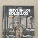 Cómics: NIEVE EN LOS BOLSILLOS, KIM. Lote 155261278