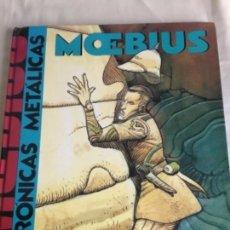 Cómics: CRÓNICAS METÁLICAS - MOEBIUS 1991. Lote 155591746