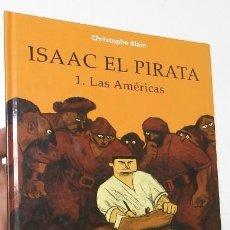 Cómics: ISAAC EL PIRATA. 1. LAS AMÉRICAS - CHRISTOPHE BLAIN (NORMA, 2003, 1ª EDICIÓN). Lote 155757690