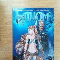Cómics: FATHOM #6. Lote 155939629