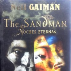 Cómics: THE SANDMAN : NOCHES ETERNAS DE NEIL GAIMAN VERTOGO - NORMA EDITORIAL. Lote 156476642