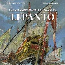 Cómics: CÓMICS. LAS GRANDES BATALLAS NAVALES 4. LEPANTO - JEAN-IVES DELITTE/FEDERICO NARDO (CARTONÉ). Lote 277456073