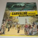 Cómics: MANUEL VÁZQUEZ MONTALBAN CARVALHO TATUAJE. Lote 157463066