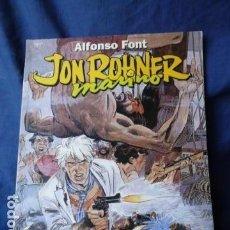 Cómics: JON ROHNER MARINO-ALFONSO FONT -. Lote 158642734