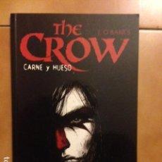 Comics: J. O' BARR 'S THE CROW - CARNE Y HUESO - JAMES VANCE / ALEXANDER MALEEV - NORMA. Lote 159389650