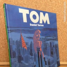 Cómics: TOM - DANIEL TORRES - TAPA DURA - NORMA - MUY BUEN ESTADO - GCH. Lote 159483554