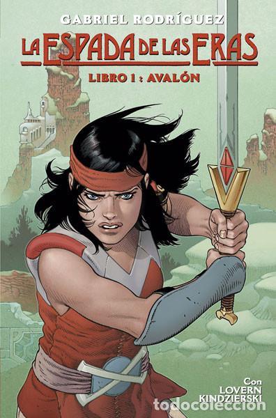CÓMICS. LA ESPADA DE LAS ERAS 1. AVALÓN - GABRIEL RODRIGUEZ/KINDZIERSKI (CARTONÉ) (Tebeos y Comics - Norma - Comic USA)
