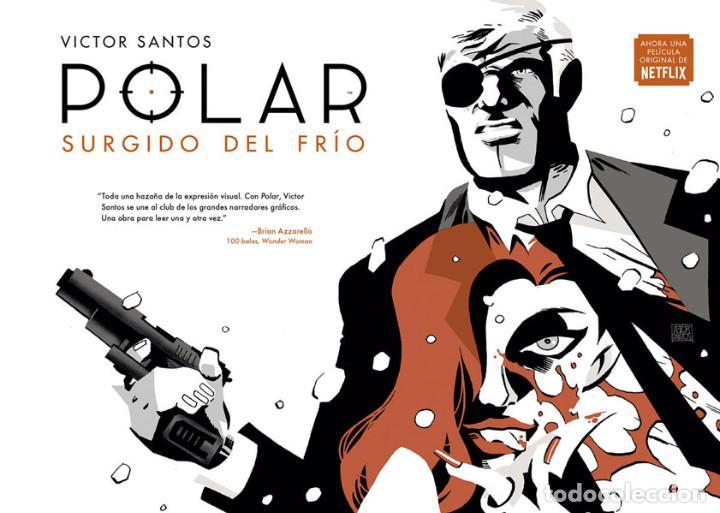 CÓMICS. POLAR 1. SURGIDO DEL FRÍO - VICTOR SANTOS (CARTONÉ) (Tebeos y Comics - Norma - Comic USA)