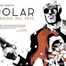 Cómics: CÓMICS. POLAR 1. SURGIDO DEL FRÍO - VICTOR SANTOS (CARTONÉ). Lote 159700206