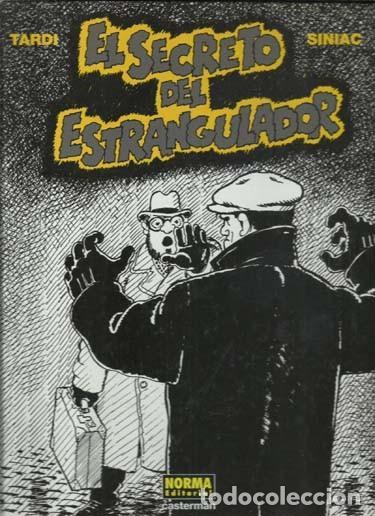 EL SECRETO DEL ESTRANGULADOR, 2007, NORMA, PRIMERA EDICIÓN, IMPECABLE (Tebeos y Comics - Norma - Comic Europeo)
