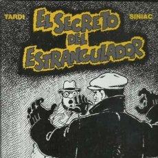 Cómics: EL SECRETO DEL ESTRANGULADOR, 2007, NORMA, PRIMERA EDICIÓN, IMPECABLE. Lote 160091618