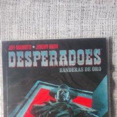 Cómics: DESPERADOES BANDERAS DE ORO NORMA EDITORIAL. Lote 205280330