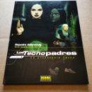 Cómics: LOS TECNOPADRES VOLUMEN 1: LA PREESCUELA TECNO (NORMA EDITORIAL, 2003). JODOROWSKY/JANJETOV/BELTRAN. Lote 160813774
