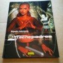 Cómics: LOS TECNOPADRES VOLUMEN 2: LA ESCUELA PENITENCIARIA DE NOHOPE (NORMA EDITORIAL, 2004). JODOROWSKY.. Lote 160813884