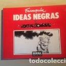 Cómics: IDEAS NEGRAS 1, IDEAS NEGRAS 2 FRANQUIN. Lote 161011246