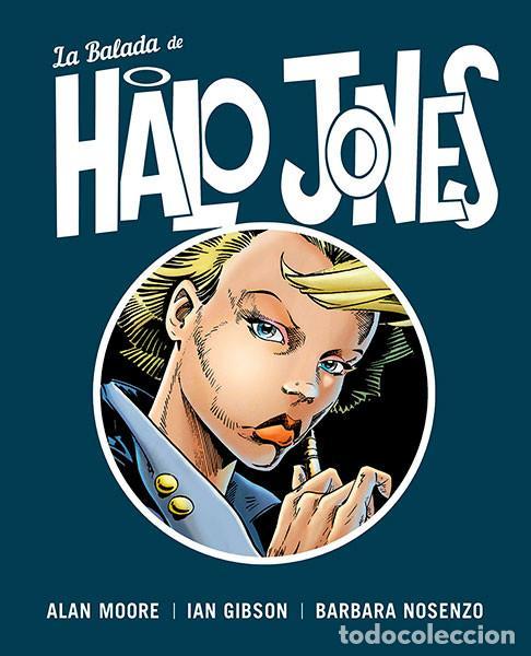 CÓMICS. LA BALADA DE HALO JONES - ALAN MOORE/IAN GIBSON/BARBARA NOSENZO (CARTONÉ) (Tebeos y Comics - Norma - Comic USA)