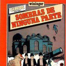 Cómics: SOMBRAS DE NINGUNA PARTE. WININGER. CIMOC EXTRA COLOR 8. NORMA, 1983. Lote 161665632