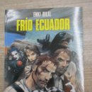 Cómics: FRIO ECUADOR - EMKI BILAL - COLECCION CIMOC - Nº100 -NORMA EDITORIAL. Lote 162051246