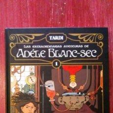 Cómics: LAS EXTRAORDINARIAS AVENTURAS DE ADELE BLANC SEC - TOMO 1 - TARDI - NORMA. Lote 162189650