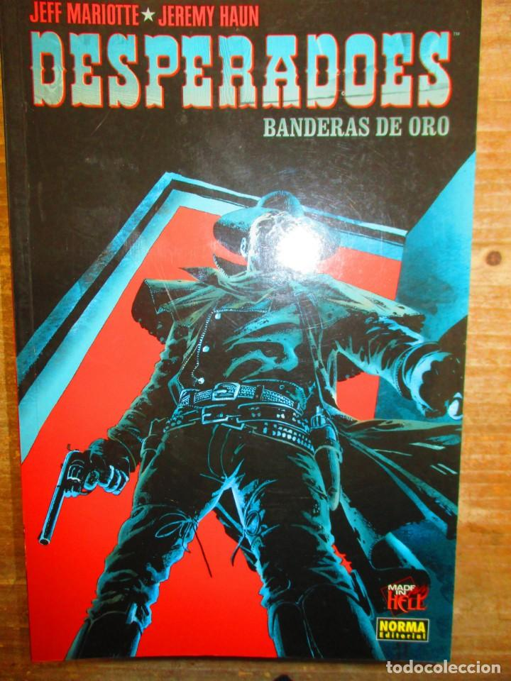 DESPERADOES - BANDERAS DE ORO - NORMA EDITORIAL - MADE IN HELL (Tebeos y Comics - Norma - Comic USA)
