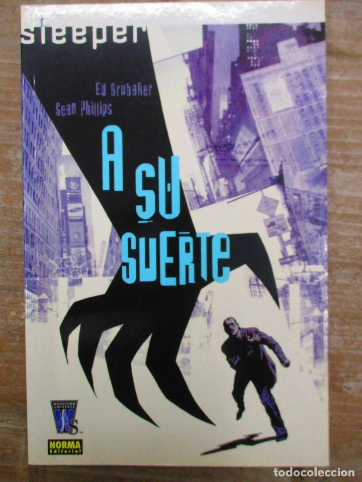 SLEEPER A SU SUERTE - ED BRUBAKER - NORMA EDITORIAL (Tebeos y Comics - Norma - Comic USA)