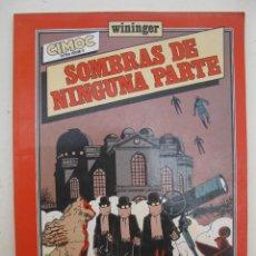 Cómics: SOMBRAS DE NINGUNA PARTE - WININGER - COLECCIÓN CIMOC EXTRA COLOR Nº 8 - NORMA EDITORIAL - AÑO 1983.. Lote 164124234