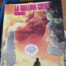 Cómics: LA GALLINA CIEGA CABANES CÓMIC. Lote 165646934