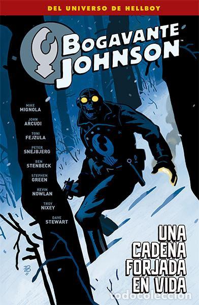 CÓMICS. BOGAVANTE JOHNSON 6. UNA CADENA FORJADA EN VIDA - VARIOS AUTORES (Tebeos y Comics - Norma - Comic USA)