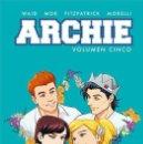 Cómics: CÓMICS. ARCHIE 5 - MARK WAID/AUDREY MOK/KELLY FITZPATRICK (CARTONÉ). Lote 165795330