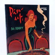 Cómics: CIMOC EXTRA COLOR 206. PIN UP 8. BIG BUNNY (BERTHET / YANN) NORMA, 2004. OFRT ANTES 11E. Lote 182660437