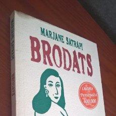 Cómics: MARJANE SATRAPI. BRODATS. NORMA 2004. EN CATALAN ( CATALA). COMICS/TEBEOS. . Lote 166503962