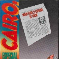 Cómics: CAIRO ESPECIAL HERGÉ TINTÍN. Lote 167663904