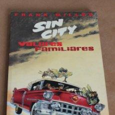 Cómics: SIN CITY - FRANK MILLER - VALORES FAMILIARES - NORMA ED, AÑO 1998. Lote 167809324