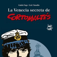 Cómics: CÓMICS. LA VENECIA SECRETA DE CORTO MALTÉS. NUEVA EDI REV - GUIDO FUGA/LELE VIANELLO/HUGO PRATT. Lote 244510340