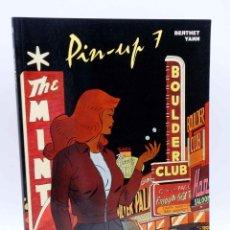 Cómics: CIMOC EXTRA COLOR 197. PIN UP PIN-UP Nº 7 (BERTHET / YANN) NORMA, 2003. OFRT ANTES 8E. Lote 184068111