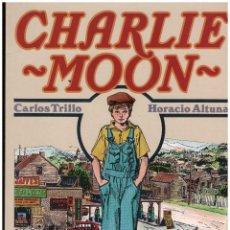 Comics: CHARLIE MOON. CARLOS TRILLO HORACIO ALTUNA. TOUTAIN. RUSTICA. OBRA COMPLETA. Lote 215423986