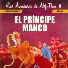 Cómics: LAS AVENTURAS DE ALEF-THAU - NORMA EDITORIAL / NÚMERO 2 - EL PRÍNCIPE MANCO. Lote 170454464