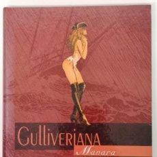 Cómics: GULLIVERIANA, MILO MANARA, NORMA EDITORIAL 1996. Lote 170849450