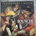 Lote 170870390: BOUNCER Nº 1 UN DIAMANTE PARA EL M�S ALL� - JODOROWSKY BOUCQ - MUY BUEN ESTADO - NORMA EDITORIAL