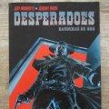Lote 171010517: DESPERADOES - BANDERAS DE ORO - MADE IN HELL Nº 34 - NORMA EDITORIAL