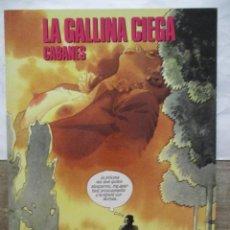 Cómics: LA GALLINA CIEGA - CABANES - CIMOC EXTRA - NORMA EDITORIAL. Lote 171104462